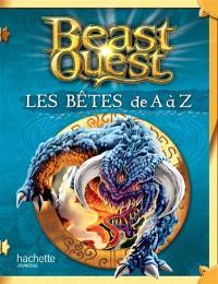 Beast quest : les bêtes de A à Z