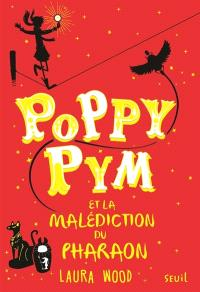Poppy Pym, Poppy Pym et la malédiction du pharaon