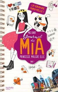Journal de Mia, princesse malgré elle. Volume 1, La grande nouvelle !