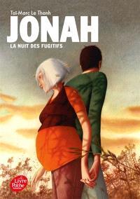 Jonah. Volume 4, La nuit des fugitifs