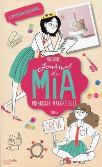 Journal de Mia, princesse malgré elle. Volume 5, L'anniversaire