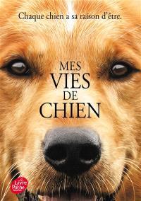 Mes vies de chien : roman pour les humains