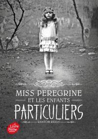 Miss Peregrine et les enfants particuliers. Volume 1