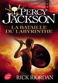Percy Jackson. Volume 4, La bataille du labyrinthe