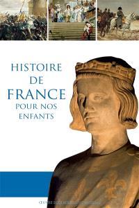 Histoire de France pour nos enfants