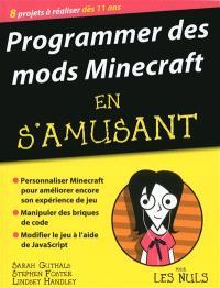 Programmer des mods Minecraft en s'amusant : 8 projets à réaliser dès 11 ans