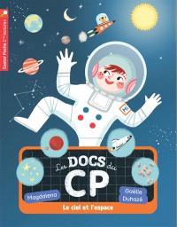 Les docs du CP. Volume 8, Le ciel et l'espace