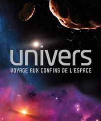 Univers  : voyage aux confins de l'espace