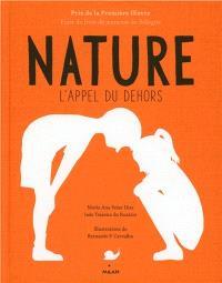 Nature : l'appel du dehors