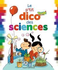 Le p'tit dico des sciences : youpi, j'ai compris !