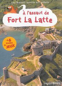 A l'assaut de Fort La Latte