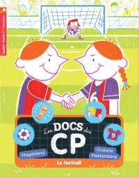 Les docs du CP. Volume 6, Le football