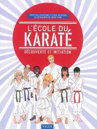 L'école du karaté : découverte et initiation