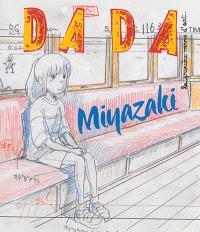 Dada. n° 197, Miyazaki