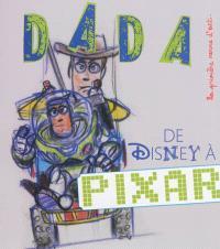 Dada. n° 189, De Disney à Pixar