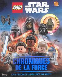 Lego Star Wars : chroniques de la force : toute l'histoire de la saga Lego Star Wars