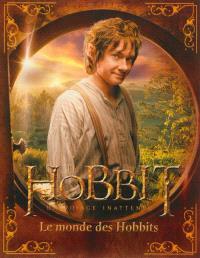 Le Hobbit : un voyage inattendu : le monde des Hobbits