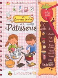 Le Larousse junior de la pâtisserie : des recettes faciles pour les enfants