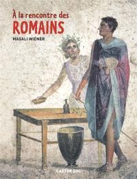 A la rencontre des Romains