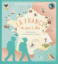 La France en sac à dos : 6.000 km pour découvrir ses trésors