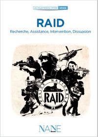RAID : recherche, assistance, intervention, dissuasion