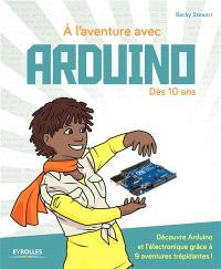 A l'aventure avec Arduino !