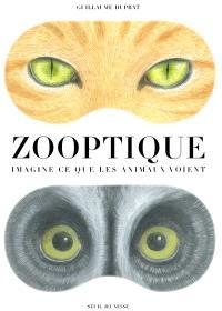 Zooptique : imagine ce que les animaux voient