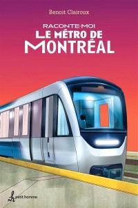 Raconte-moi le métro de Montréal