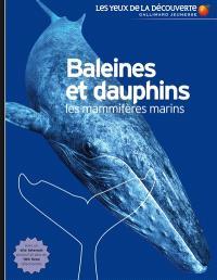 Baleines et dauphins : les mammifères marins