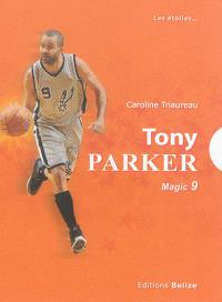 Tony Parker : magic 9