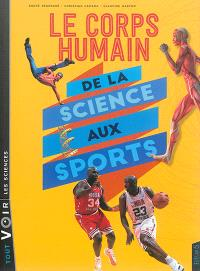 Le corps humain : de la science aux sports