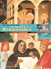 Sur les traces des... peintres de la Renaissance
