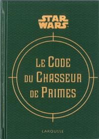 Star Wars : le code du chasseur de primes
