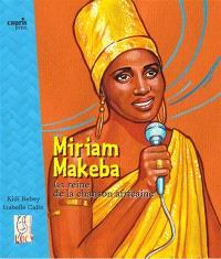 Miriam Makeba : la reine de la chanson africaine