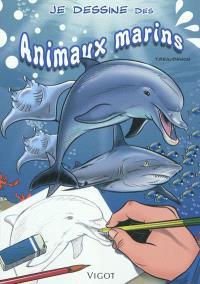 Je dessine des animaux marins