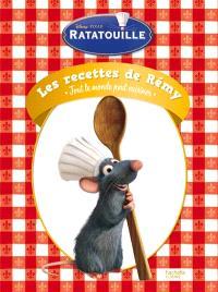Les recettes de Rémy : tout le monde peut cuisiner