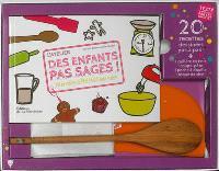 L'atelier des enfants pas sages ! : 20 recettes géniales pas à pas