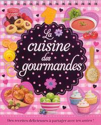 La cuisine des gourmandes : des recettes délicieuses à partager avec tes amies !