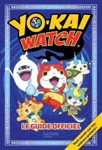 Yo-kai watch : le guide officiel