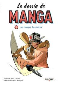 Le dessin de manga. Volume 2, Le corps humain