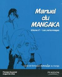 Manuel du mangaka : guide de formation Eurasiam au manga. Volume 2, Les personnages