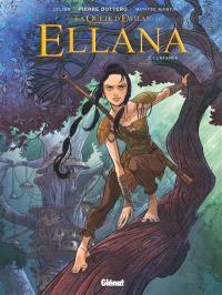 La quête d'Ewilan, Ellana. Volume 1, Enfance