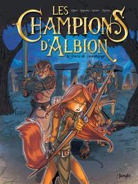 Les champions d'Albion. Volume 1, Le pacte de Stonehenge