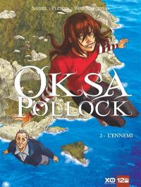 Oksa Pollock. Volume 2, L'ennemi