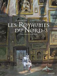 Les royaumes du Nord : à la croisée des mondes. Volume 3