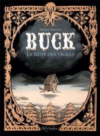 Buck : la nuit des trolls