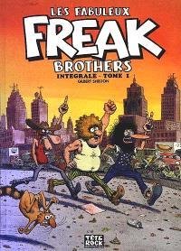 Les fabuleux Freak Brothers : intégrale. Volume 1