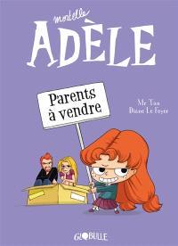 Mortelle Adèle. Volume 8, Parents à vendre