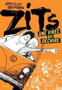 Zits, Une virée qui déchire