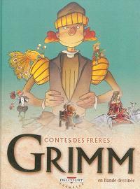 Contes des frères Grimm : en bande dessinée